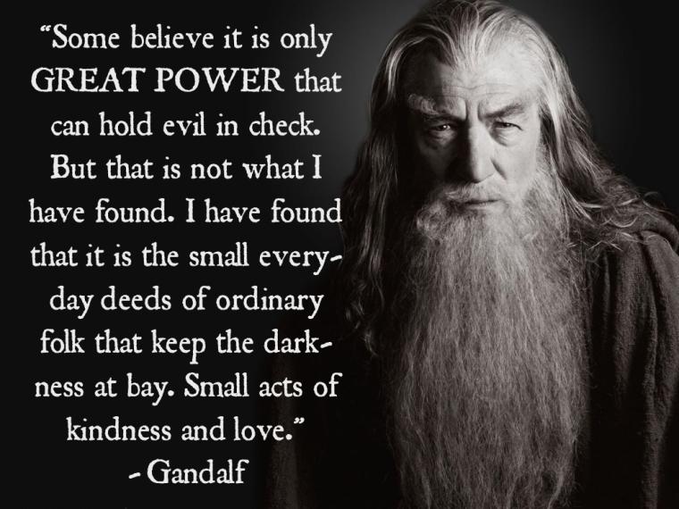 gandalfquotegreatpower