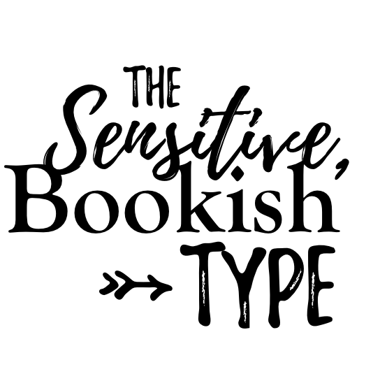 The Sensitive, Bookish Type